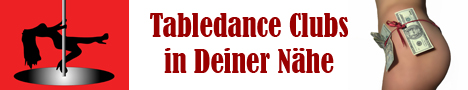 Tabledance Clubs in Deiner Nähe